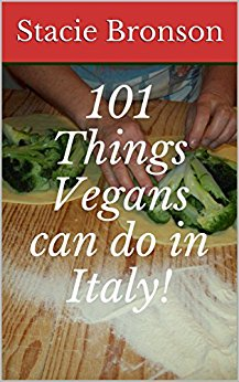 101 Great travel tips for Vegans in Italy