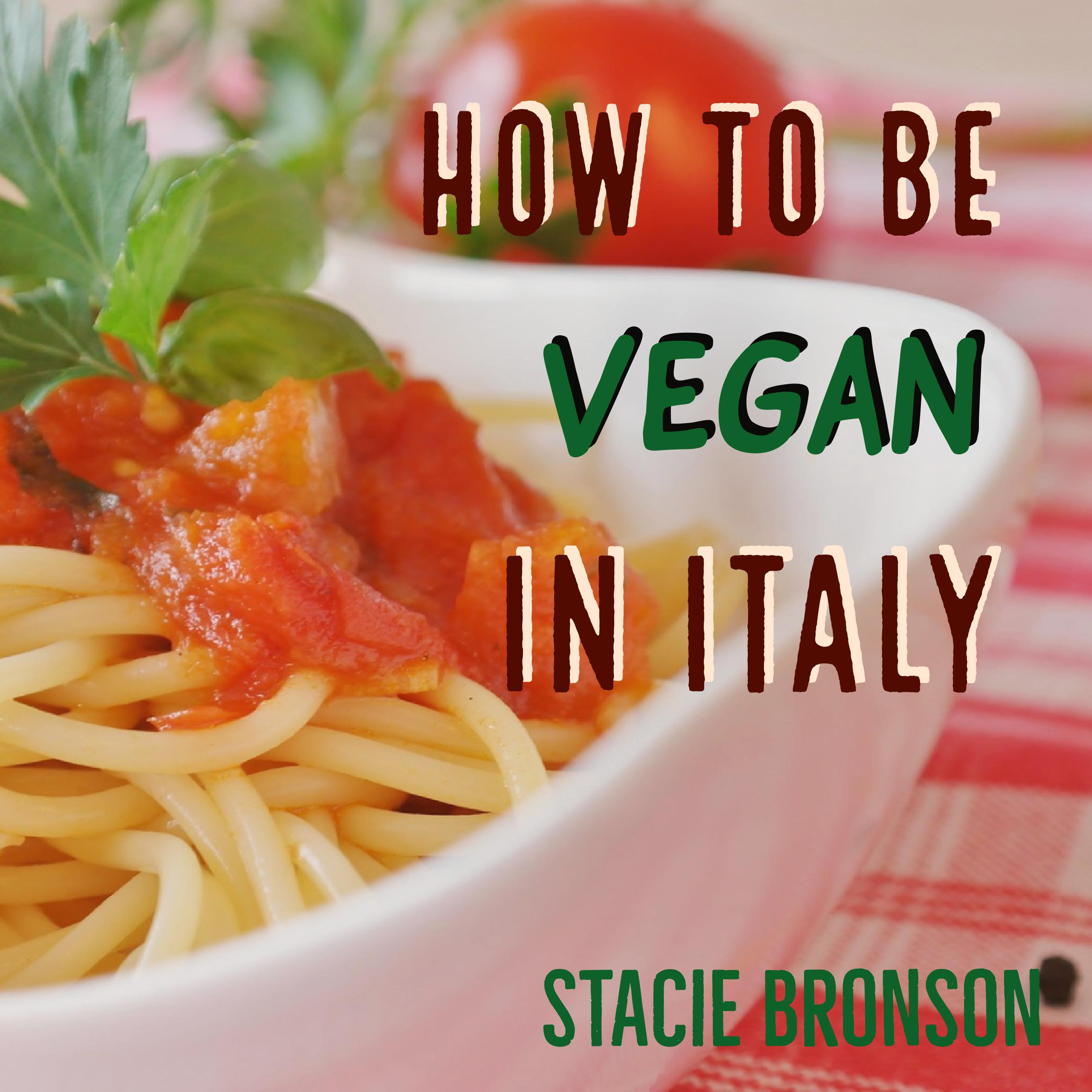 The Vegan Guide for Italy